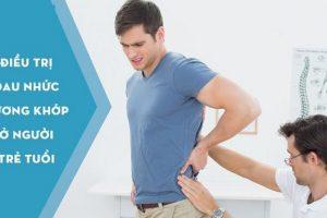 Điều trị đau nhức xương khớp ở người trẻ