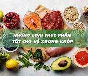 Tuyển chọn 8 loại thực phẩm tốt nhất cho hệ xương khớp