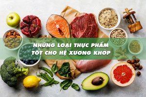 Thực phẩm tốt cho hệ xương khớp
